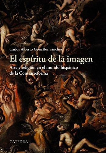 Descargar Libro El Espíritu De La Imagen (Historia. Serie Mayor) de Carlos Alberto González Sánchez