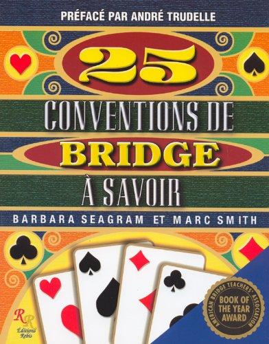 25-conventions-a-connaitre-manuel-sur-le-jeu-de-bridge