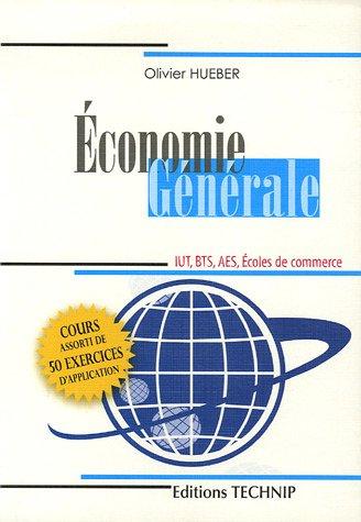 Economie générale : IUT, BTS, AES, Ecoles de commerce