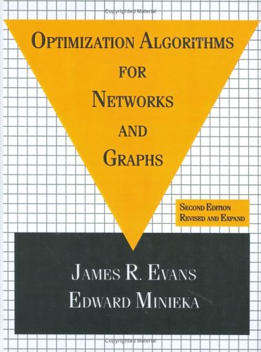 Optimization Algorithms for Networks and Graphs, Second Edition,