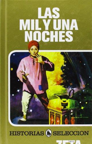 Las Mil Y Una Noches: Serie: Historias Seleccion