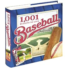 1,001 Reasons to Love Baseball