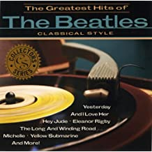 Greatest Hits-Classical Style [Import anglais]