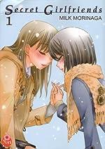 Secret Girlfriends Vol.1 de MORINAGA Milk