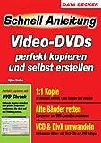 Video DVDs perfekt kopieren und selbst erstellen