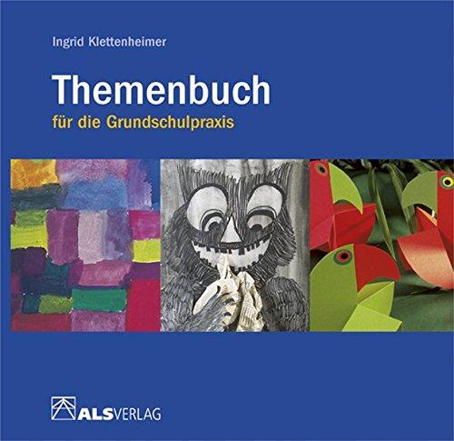 Themenbuch für die Grundschulpraxis (ALS-Studio-Reihe)