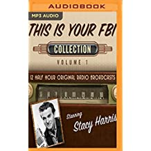 This Is Your FBI, Collection 1