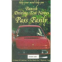 Banish Driving Test Nerves: Pass Easily and Drive Well