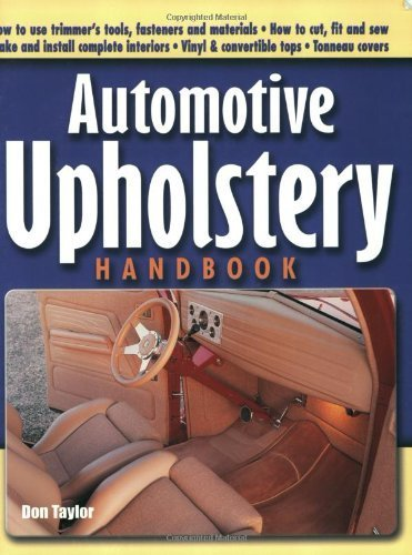 Automotive Upholstery Handbook by Taylor. Don ( 2001 ) Paperback