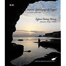 Histoire Spéléologique de Chypre : Le Dessous d'Aphrodite