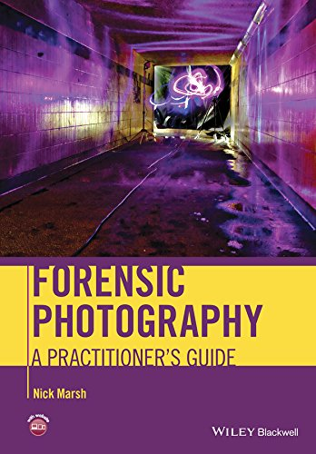 Forensic Photography: A Practitioner's Guide (English Edition)