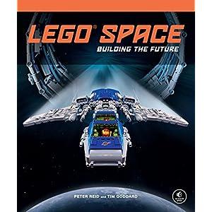LEGO Space: Building the Future 9781593275211 LEGO