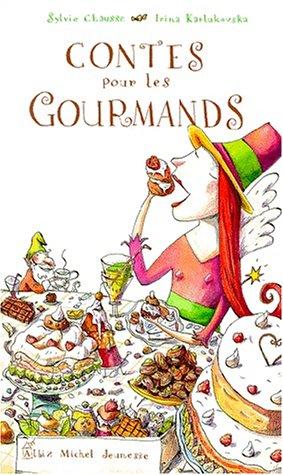 Contes pour les gourmands