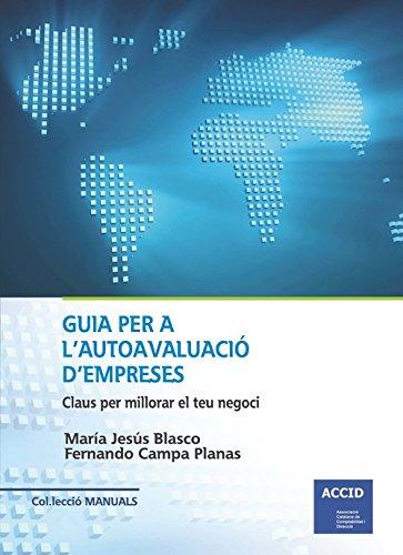 Guia per l'autoavaluació d'empreses: Claus per millorar el teu negoci por María Jesús Blasco