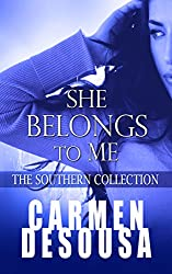 She Belongs to Me (The Southern Collection Book 1)