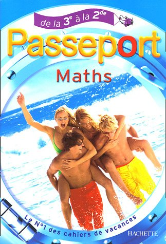 Passeport Maths : De la 3e à la 2e