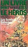 Défis fantastique, numéro 37 : Les Sombres cohortes par Un livre dont vous êtes le héros