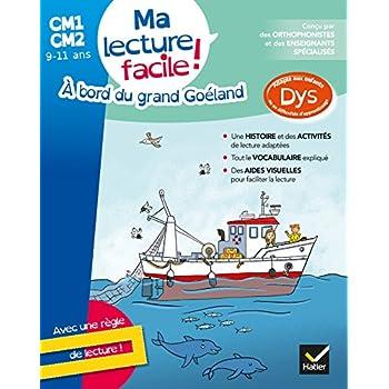 Ma lecture facile DYS CM1-CM2 : A bord du grand Goéland