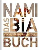 Das Namibia Buch: Highlights eines faszinierenden Landes -