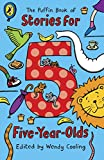 The Puffin Book of Stories for Five-year-olds (Young Puffin Read Aloud)