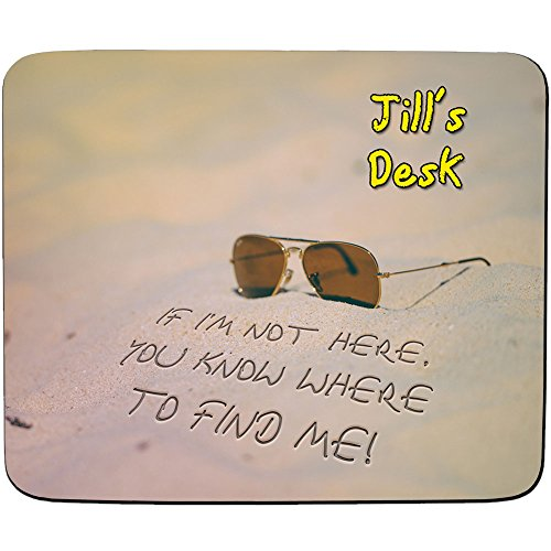 jills-desk-if-im-not-here-you-know-where-to-find-me-beach-design-personalised-name-mouse-mat-premium