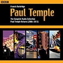 Paul Temple: The Complete Radio Collection: Volume Four: Paul Temple Returns (2006-2013)