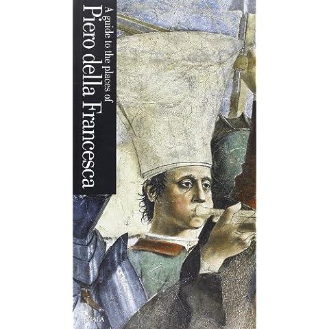 Guida ai luoghi di Piero della Francesca.
