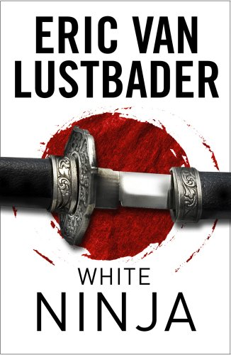 White Ninja (Shadow Warrior Book 3) (English Edition) eBook ...