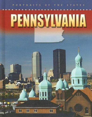 Pennsylvania (Portraits of the States) (000 Rau)