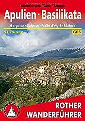 Apulien - Basilikata: Gargano - Salento - Valle d'Agri - Matera. 51 Touren. Mit GPS-Tracks (Rother Wanderführer)