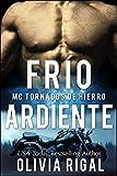 FRIO ARDIENTE - MC Tornados de Hierro n° 2