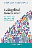 The Evangelical Universalist: The Biblical Hope That God's Love Will Save us All