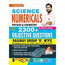 Kiran Science Numericals Physics and Chemistry 2300+ Objective Questions Railway Group D , NTPC ,ALP ,JE(Hindi Medium)(3146)