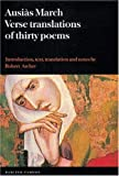 Ausi?s March: Verse Translations of Thirty Poems (Textos B) by Ausi?s March (2006-06-15)