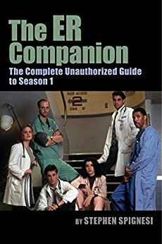 Ebook Descargar Libros The ER Companion: The Complete Unauthorized Guide to Season 1 Ebooks Epub
