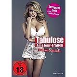 Tabulose Amateur-Frauen - Erfahren & feucht