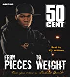 ISBN: 0743552164 - From Pieces to Weight: Once Upon a Time in Southside Queens