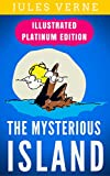 The Mysterious Island: Illustrated Platinum Edition (Free Audiobook Included)