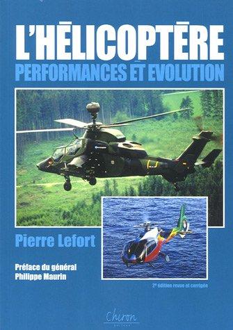 L'hélicoptère : Performances et évolution par Pierre Lefort