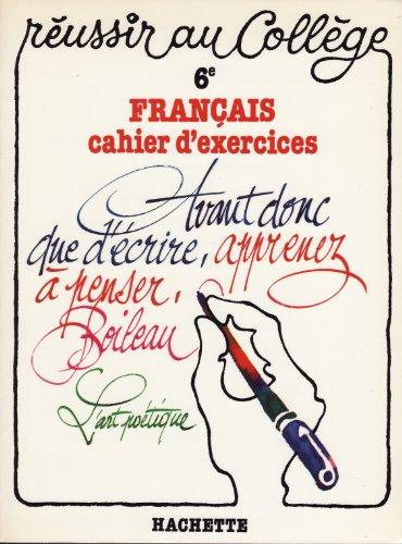 Français, cahier d'exercices : 6e