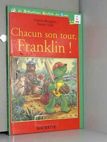 Chacun son tour, Franklin !