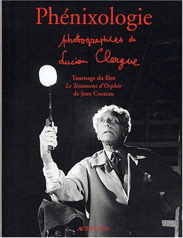 Phénixologie : Tournage du film Le Testament d'Orphée de Jean Cocteau par Collectif