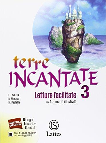 Terre incantate. Letture facilitate 3 con dizionario illustrato per studenti non madrelingua