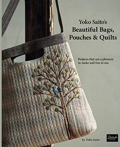 Yoko Saito's My Quilts: Projects That Are a Pleasure to Make and Fun to Use