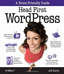 Head First WordPress 1st (first) Edition by Jeff Siarto published by O'Reilly Media (2010)