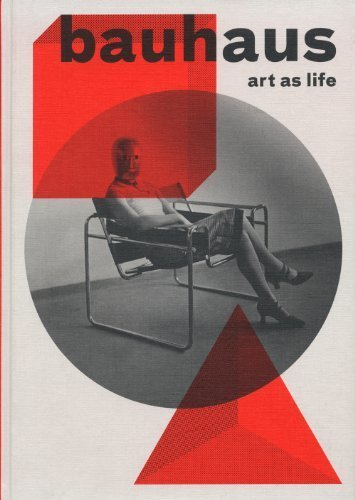 Bauhaus: Art as Life by Kathleen James-C...