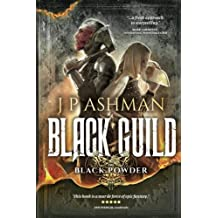 Black Guild: Second book from the tales of the Black Powder Wars: Volume 2