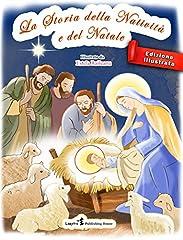 Idea Regalo - La Storia della Nativita e del Natale (English Edition)