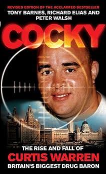 Cocky (English Edition) di [Barnes, Tony, Elias, Richard, Walsh, Peter]
