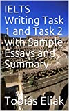 #8: IELTS Writing Task 1 and Task 2 with Sample Essays and Summary